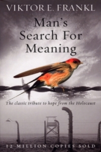 Man's search for meaning book by Viktor E. Frankl