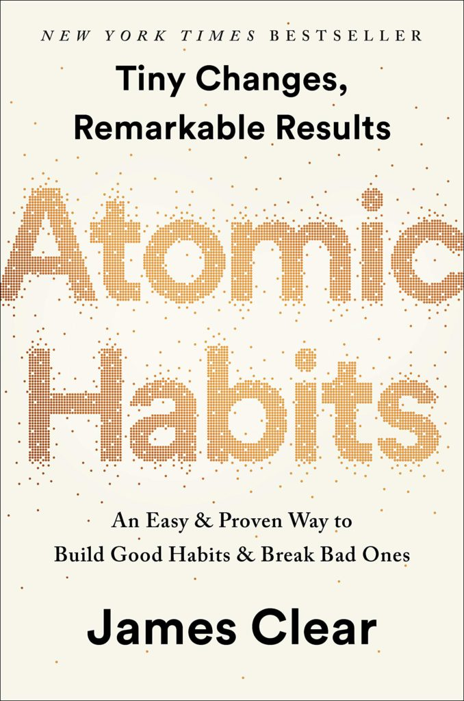 Atomic Habits - James Clear