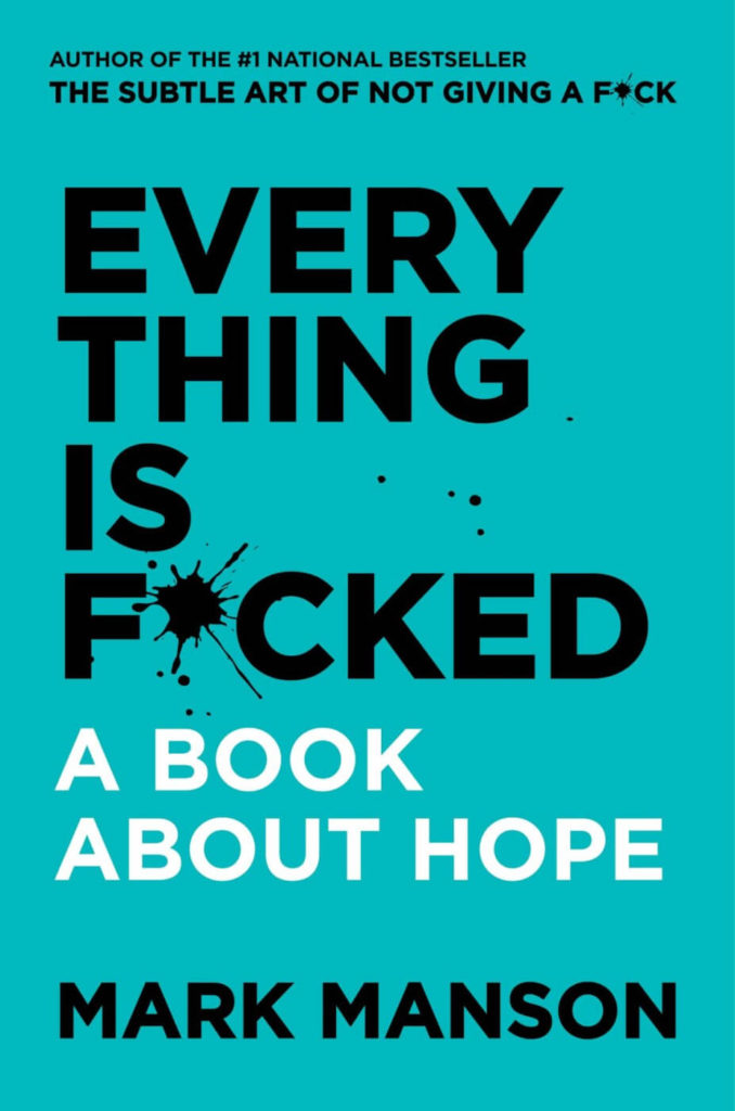 Everything is fucked book by Mark Manson